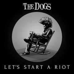 "Artwork for ""Let's Start A Riot"""