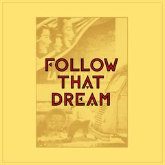 Albumcover for Follow That Dream