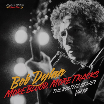 Bob Dylan - More Blood, More Tracks - The Bootleg Series Vol